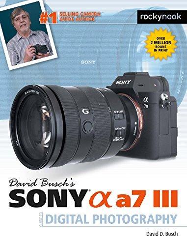 sony alpha a7 iii guía de david busch de fotografía digit