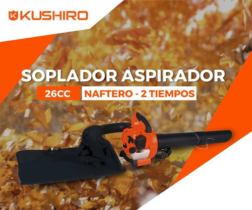 soplador aspirador naftero kushiro 26cc 2 tiempos