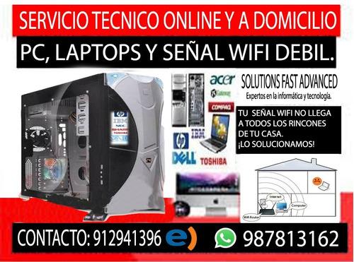 soporte de pc, laptop online, domicilio y señal wifi débil.