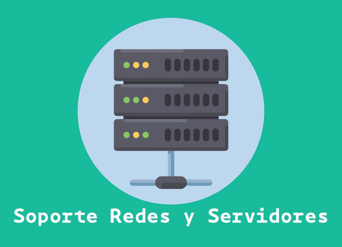 soporte tecnico, consultoria, informatica  redes, servidores