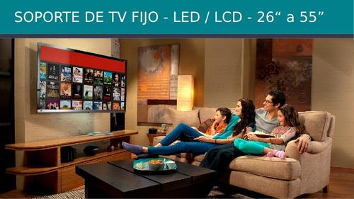 soporte tv fijo extra chato 26 32 39 40 43 50 55  prosoft