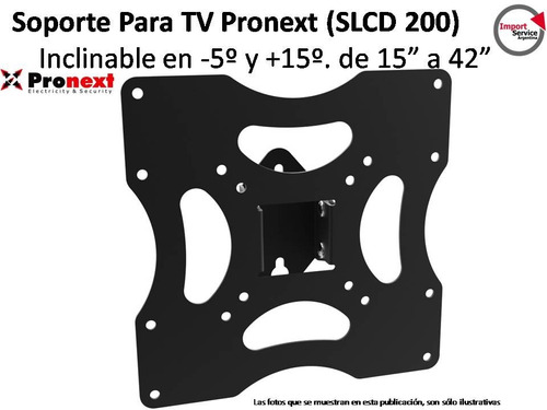 soporte tv lcd led slcd200 15 a 42 inclinable vesa pronext
