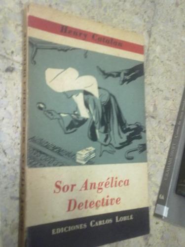 sor angelica detective henry catalan