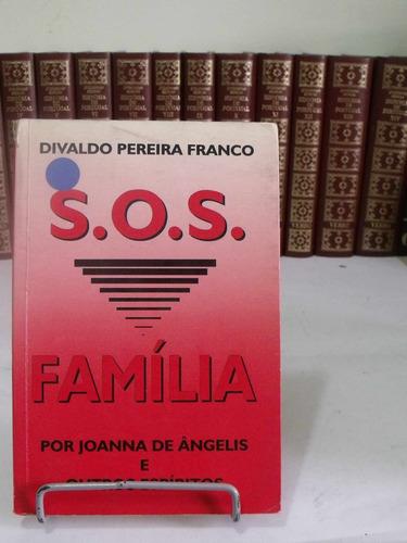 s.o.s família - divaldo pereira franco