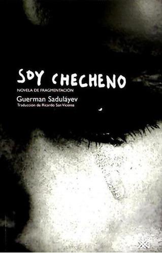 soy checheno : novela de fragmentación(libro ciencias políti