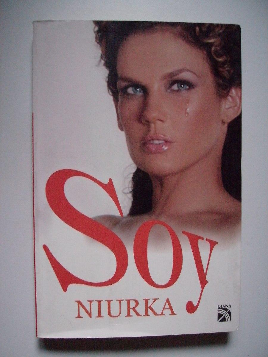 Soy Niurka - Niurka Marcos - 2008 - $ 180.00 en Mercado Libre