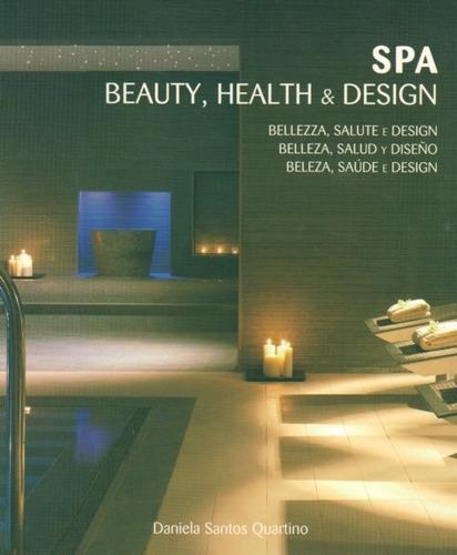 spa, beauty, health & design - daniela santos quartino