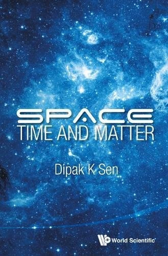 space, time and matter : d. k. sen