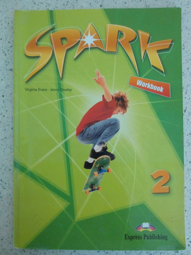 spark- work book 2- ed. express publishing