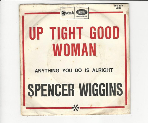 spencer wiggins - up tight good woman - compacto ep 48