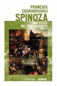 spinoza, una fisica del pensamiento - francois zourabichvili