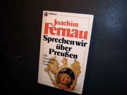 sprechen wir über preußen . joachim fernau . en alemán
