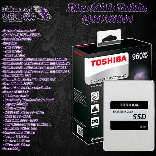 ssd toshiba q300 960gb 2.5'' sata 3 6gb/s