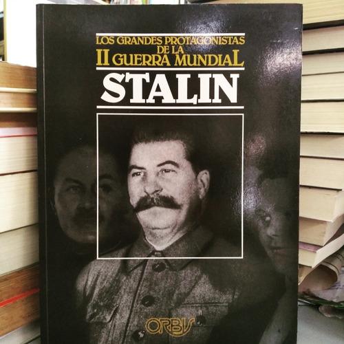 stalin/ grandes protagonistas de la segunda guerra mundial