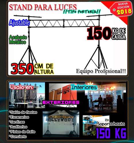 stand  tipo porteria para 150 kg para iluminacion increible