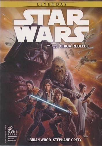 star wars. chica rebelde. vol 3
