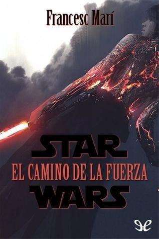 star wars el camino de la fuerza