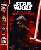 star wars. el despertar de la fuerza. libro de máscaras (en