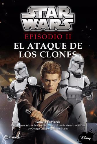 star wars - episodio ii - el ataque de los clones