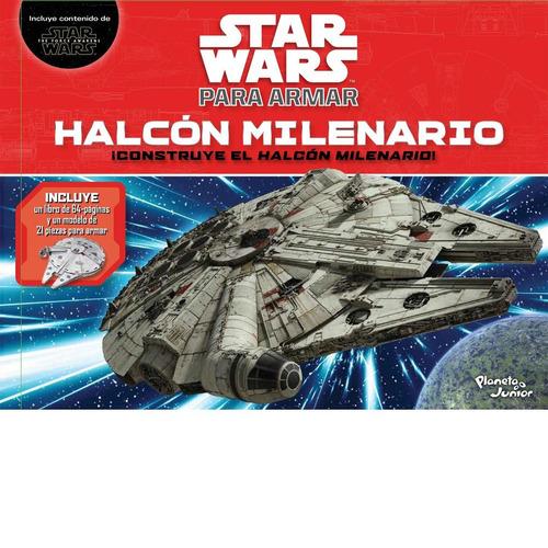 star wars para armar halcon milenario libro con modelo