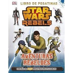star wars: rebels. aventuras rebeldes