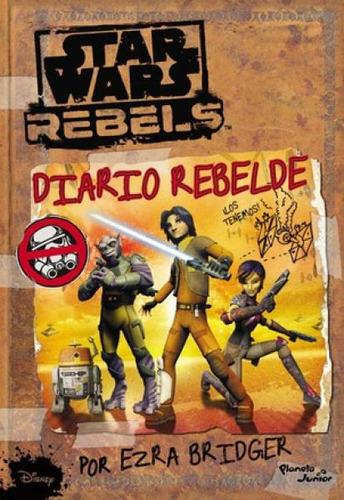 star wars rebels - diario rebelde - ezra bridger