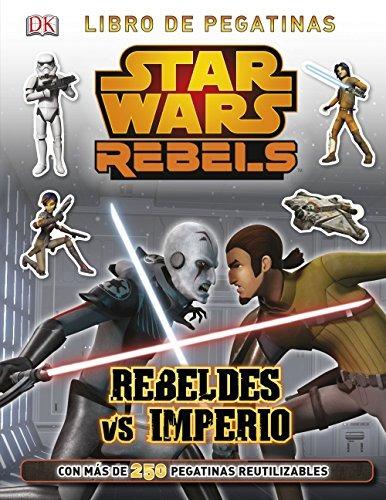star wars rebels. libro de pegatinas. rebeldes  envío gratis
