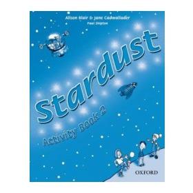 Stardust 2 Activity Book - Alison Blair E Jane Cadwallader