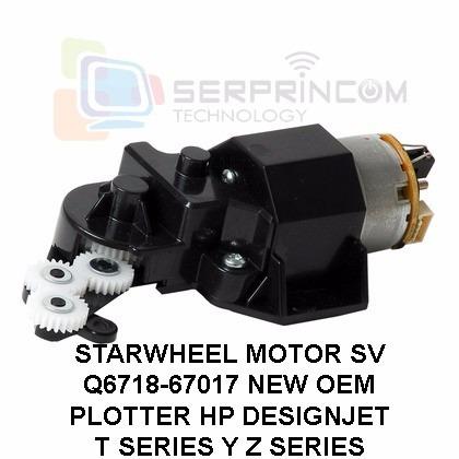 starwheel motor plotter hp t y z series - q6718-67017 nuevo
