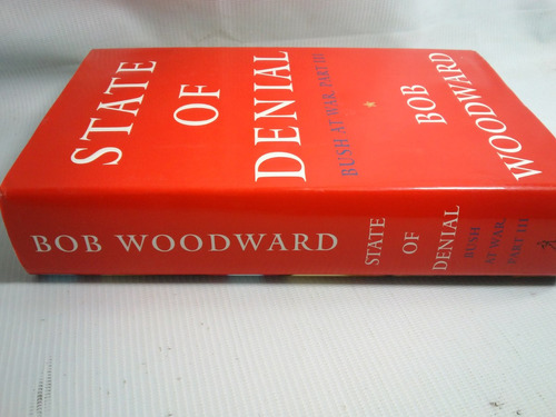 state of denial bush at war b. woodward 2006