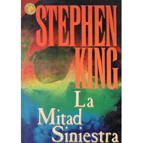Stephen King - La Mitad Siniestra - Formato Grande Excelente