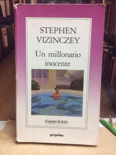 stephen vizinczey. un millonario inocente. novela