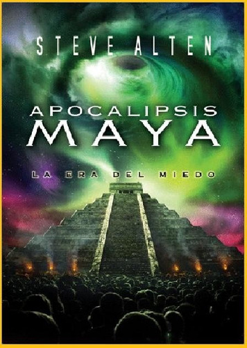 steve alten - apocalipsis maya