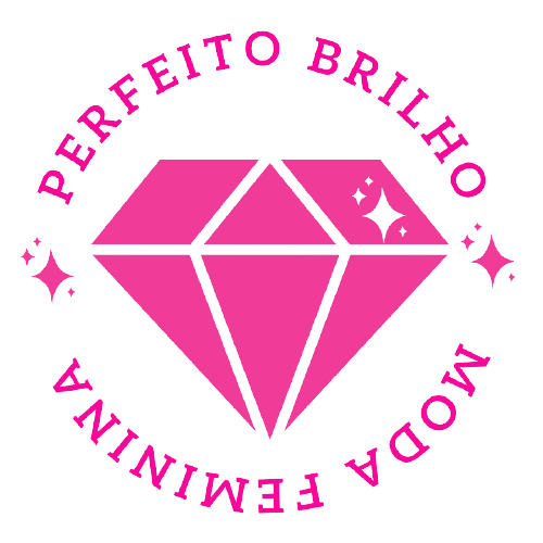 Perfeito Brilho - Moda Feminina