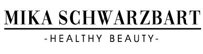 Mika Schwarzbart Healthy Beauty