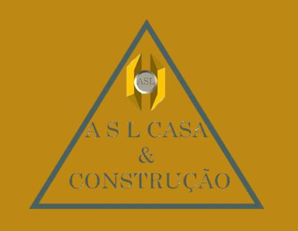 A S L Casa e Construção