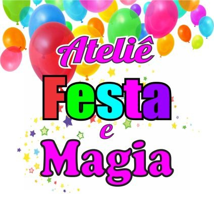 ATELIÊ FESTA E MAGIA