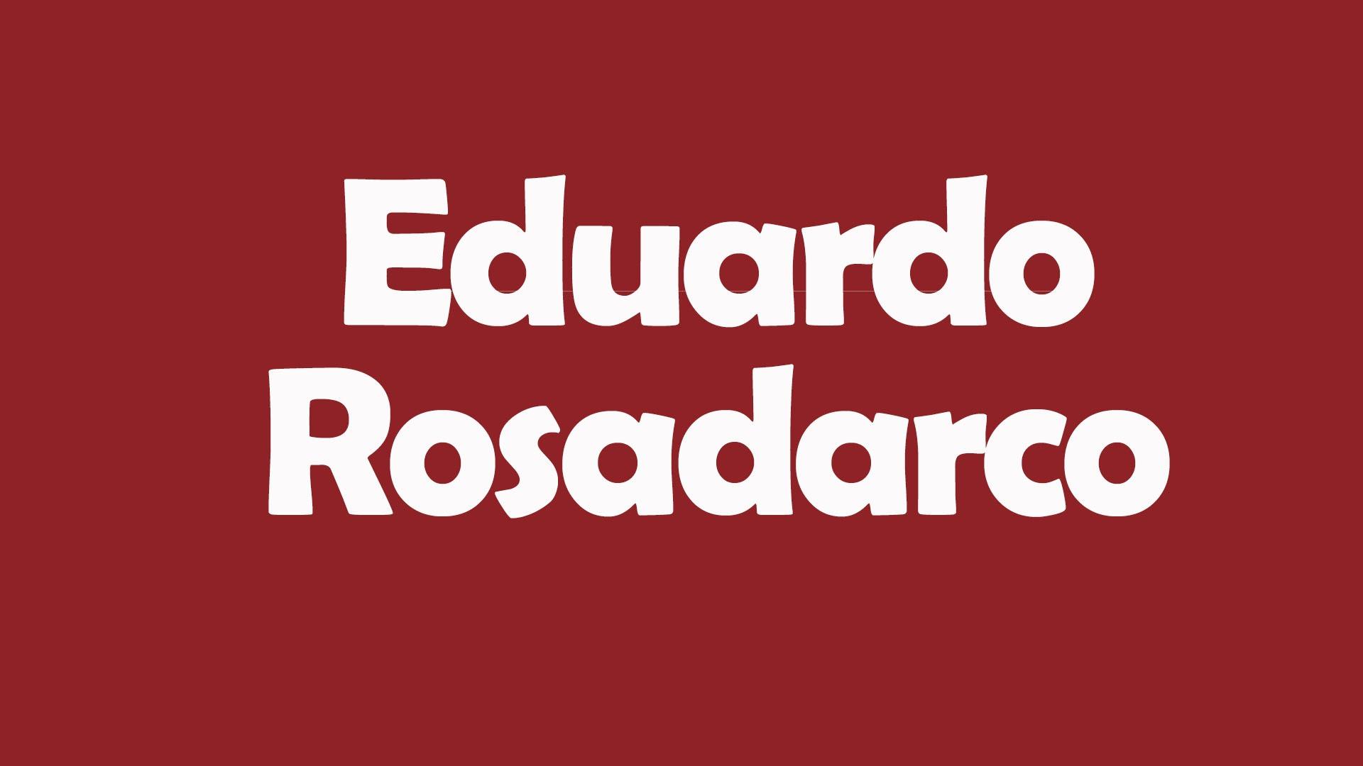 EDUARDO ROSADARCO