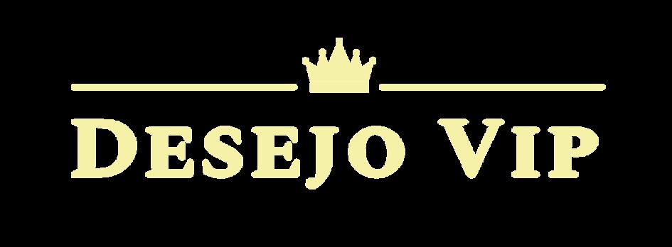 DESEJO VIP