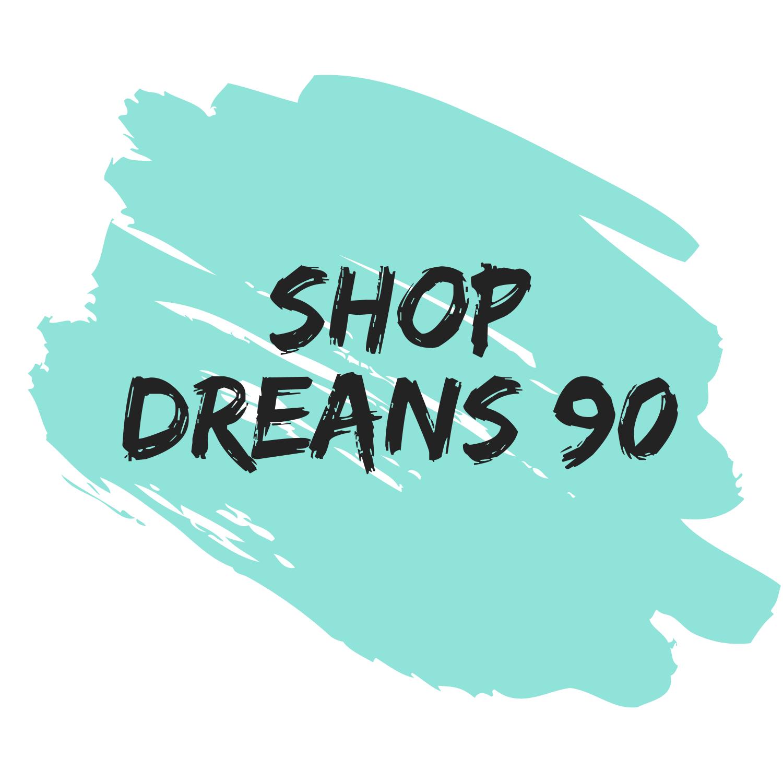 SHOP DREAMS90