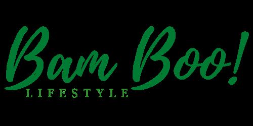 Bam Boo! Lifestyle