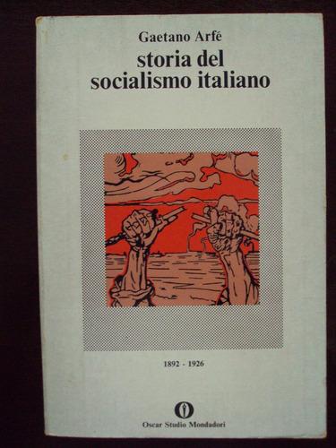 storia del socialismo italiano - gaetano arfé - mondadori