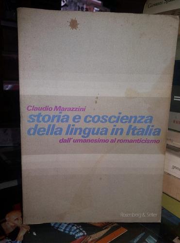 storia e coscienza della lingua in italia - c. marazzini