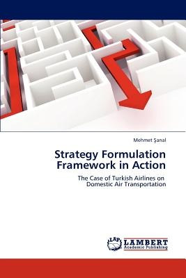 strategy formulation framework in action; anal, envío gratis