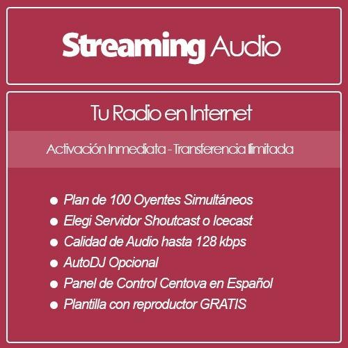 streaming audio para radios por internet 100 oyentes
