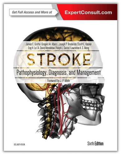 stroke - pathophysiology diagnosis and management 6th ed.