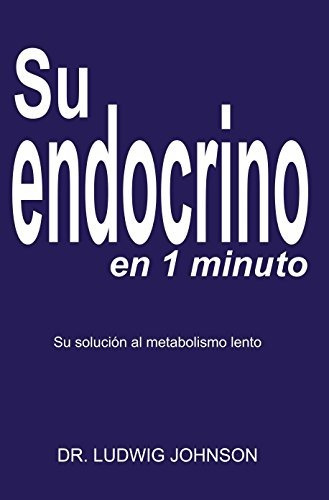 su endocrino en 1 minuto digital