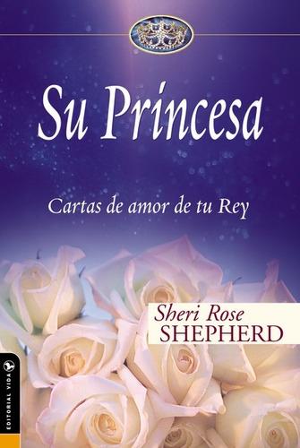 su princesa bolsilibro cartas de amor de tu rey