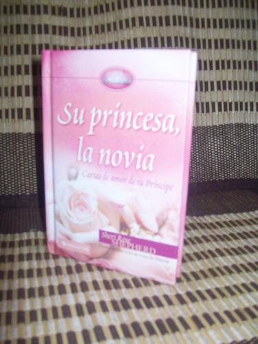 su princesa la novia sheri rose shepherd