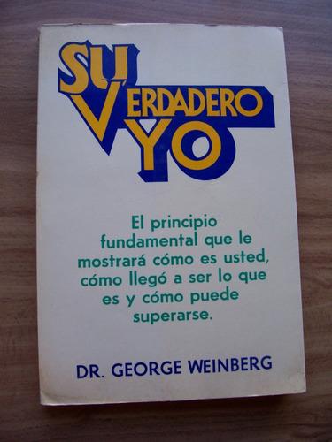 su verdadero yo-autoayuda-george weinberg-lasser press-op4